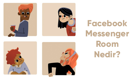 Facebook Messenger Room Nedir?
